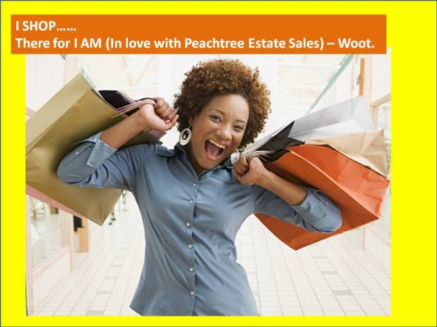 PEACHTREE ESTATE SALES is in SANDY SPRINGS (AGAIN!) – Woot!