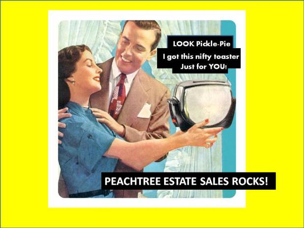 PEACHTREE ESTATE SALES is in ROSWELL  — Join us fora MOVING SALE for 3 days! Woot!