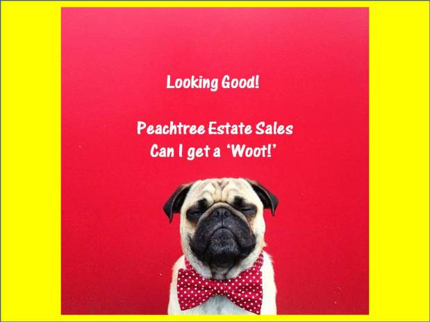 PEACHTREE ESTATE SALES is in NEWNAN for 3 days! Join us! Oh my!