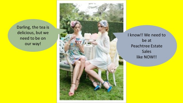 PEACHTREE ESTATE SALES is in DECATUR for 3Days!!!