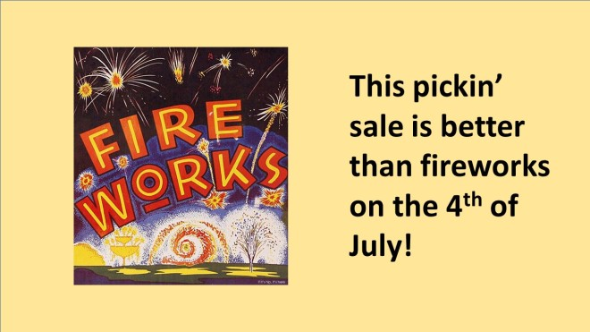 pickin' sale explosion