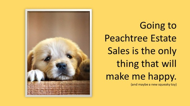 PEACHTREE ESTATE SALES is in COLLEGE PARK for 2 MORE DAYS!!!!